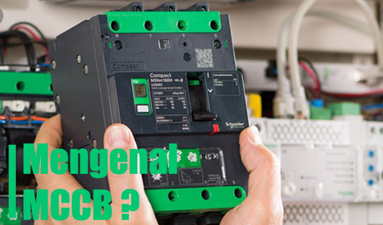 Mengetahui apa itu MCCB Molded Case Circuit Breaker