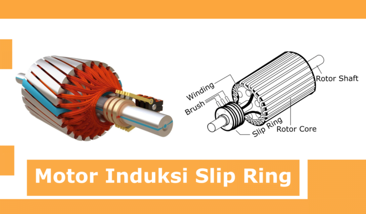 Apa itu Slip Ring Induction Motor