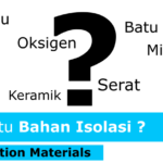 Apa itu Bahan Isolasi (Insulating Materials)